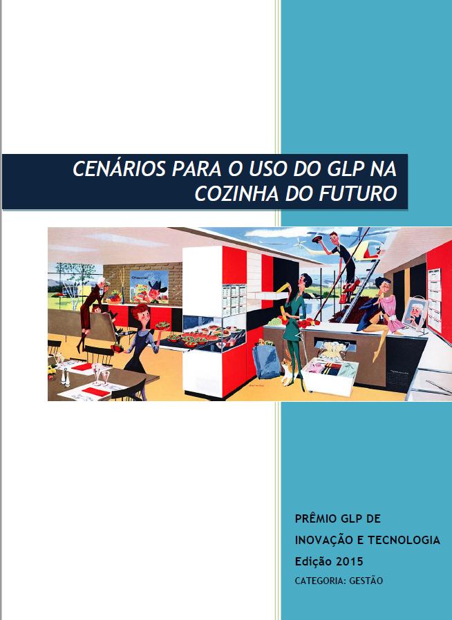 CENARIOS_PARA_O_USO_DO_GLP_NA_COZINHA_DO_FUTURO-GESTAO