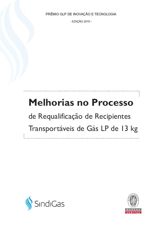 MELHORIAS_NO_PROCESSO_DE_REQUALIFICACAO_DE_RECIPIENTES_TRANSPORTAVEIS_DE_GAS_LP_DE_13_KG-PRODUCAO