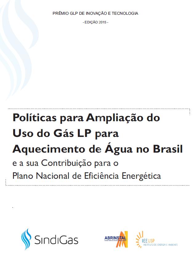 POLITICAS_PARA_AMPLIACAO_DO_USO_DO_GAS_LP_PARA_AQUECIMENTO_DE_AGUA_NO_BRASIL_E_A_SUA_CONTRIBUICAO_PARA_O_PLANO_NACIONAL_DE_EFICIENCIA_ENERGETICA-APLICACOES_DO_GLP-ESPECIAL