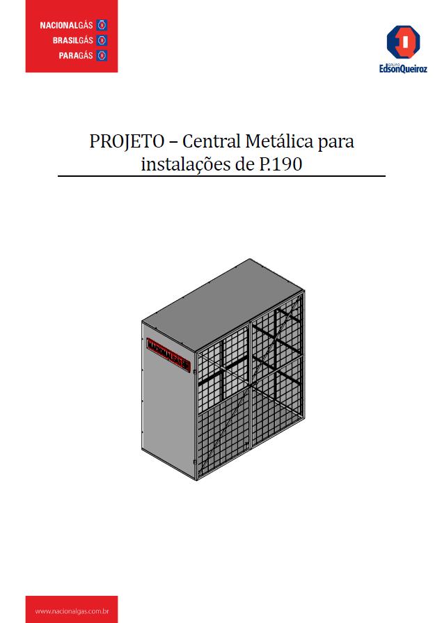 CENTRAL METALICA PARA INSTALACOES DE P.190