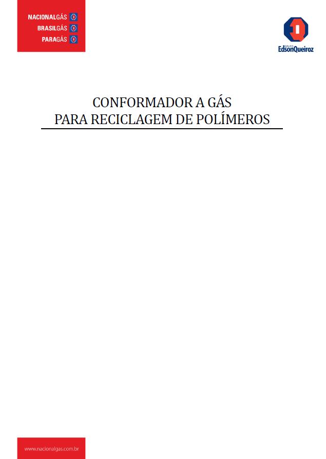 CONFORMADOR A GAS PARA RECICLAGEM DE POLIMEROS