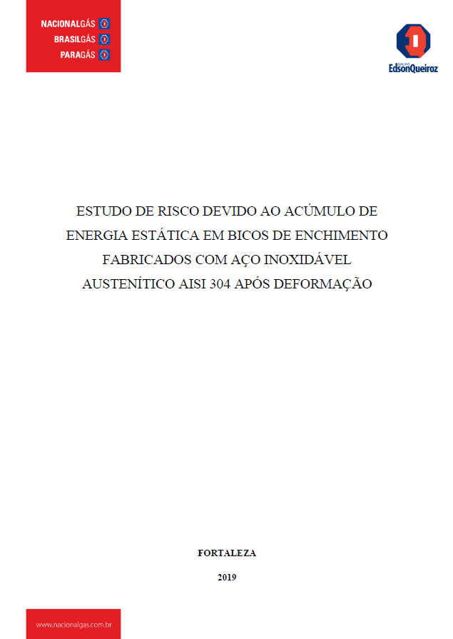 ESTUDO DE RISCO DEVIDO AO ACUMULO DE ENERGIA ESTATICA EM BICOS DE ENCHIMENTO FABRICADOS COM ACO INOXIDAVEL AUSTENITICO AISI 304 APOS DEFORMACAO