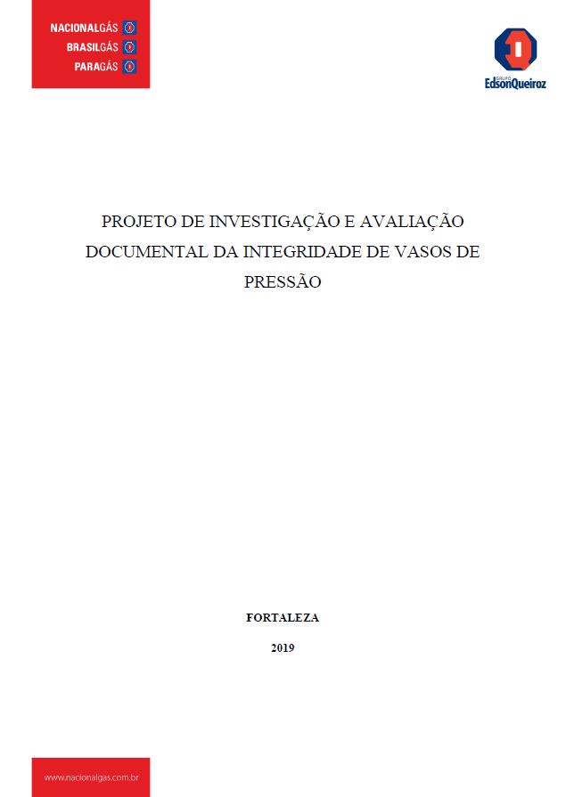PROJETO DE INVESTIGACAO E AVALIACAO DOCUMENTAL DA INTEGRIDADE DE VASOS DE PRESSAO